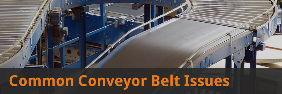 common conveyor belt issues