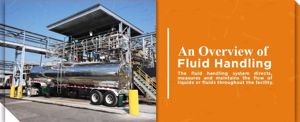 An overview of fluid handling
