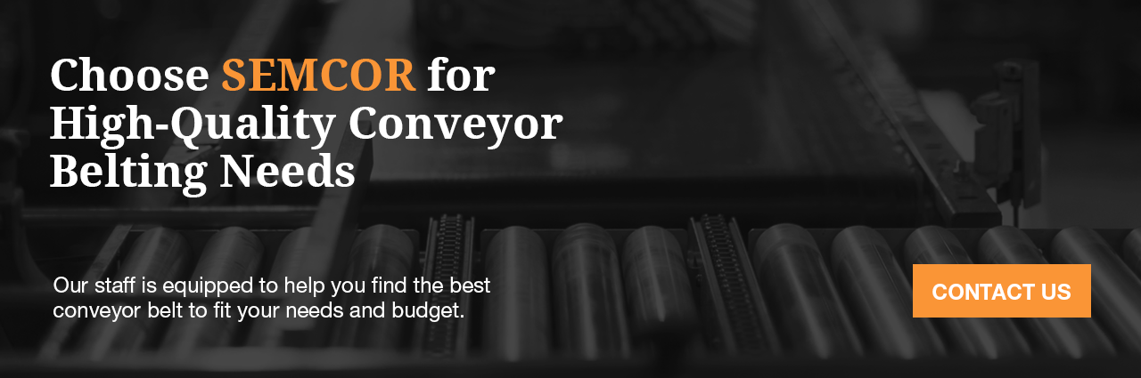 Choose SEMCOR for conveyor belt material
