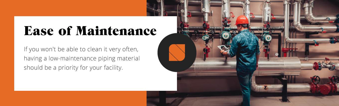 ease of maintenance for pipes